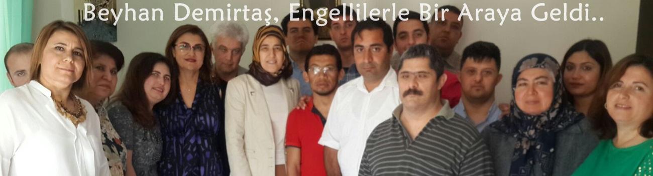 Beyhan Demirtaş, Engellilerle Bir Araya Geldi