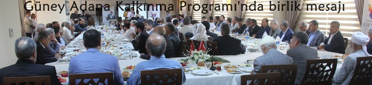 Güney Adana Kalkınma Programı'nda birlik mesajı