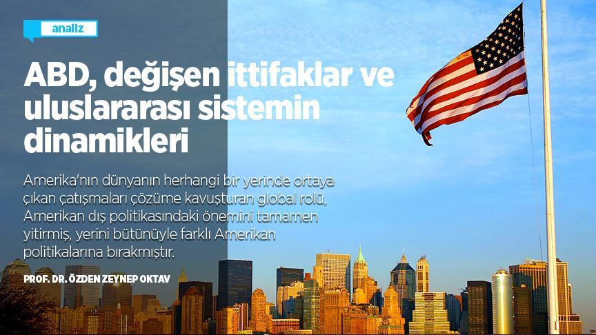 ABD, değişen ittifaklar ve uluslararası sistemin yeni dinamikleri