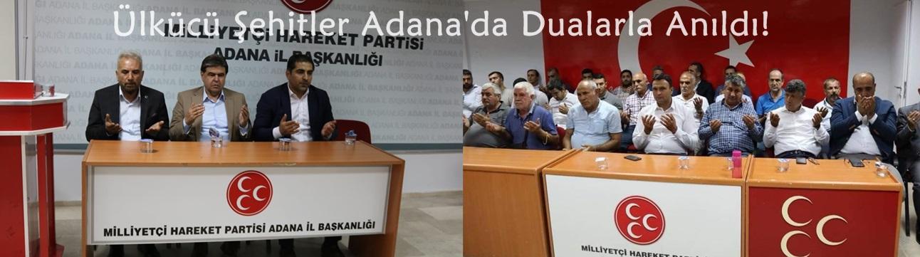 Ülkücü Şehitler Adana'da Dualarla Anıldı!