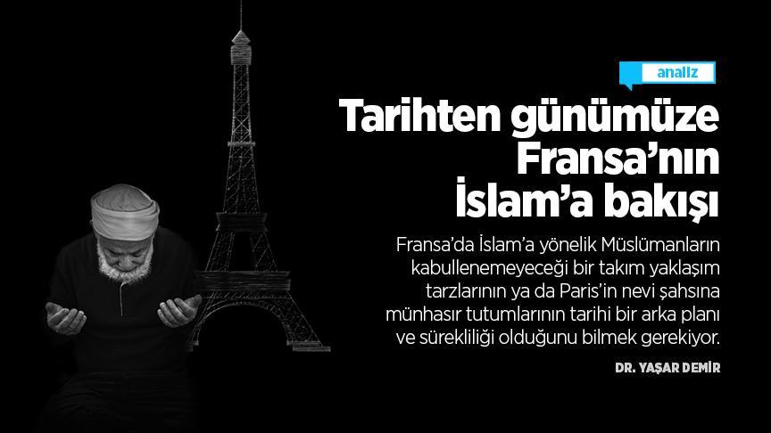 Tarihten günümüze Fransa'nın İslam'a bakışı