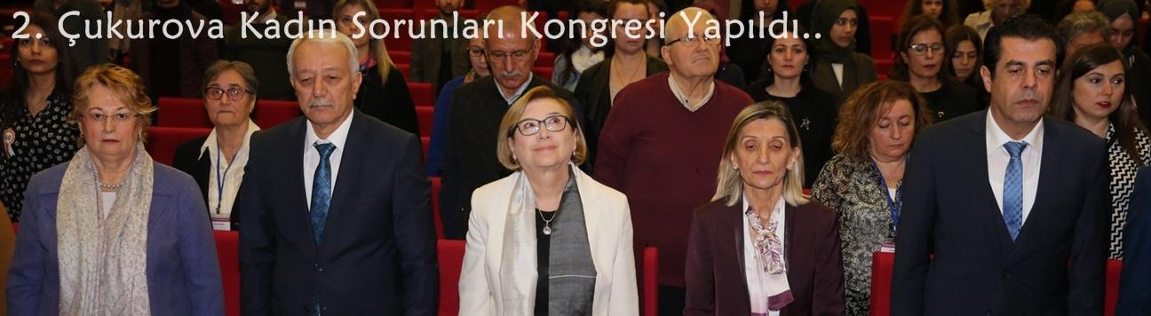 2. Çukurova Kadın Sorunları Kongresi Yapıldı.