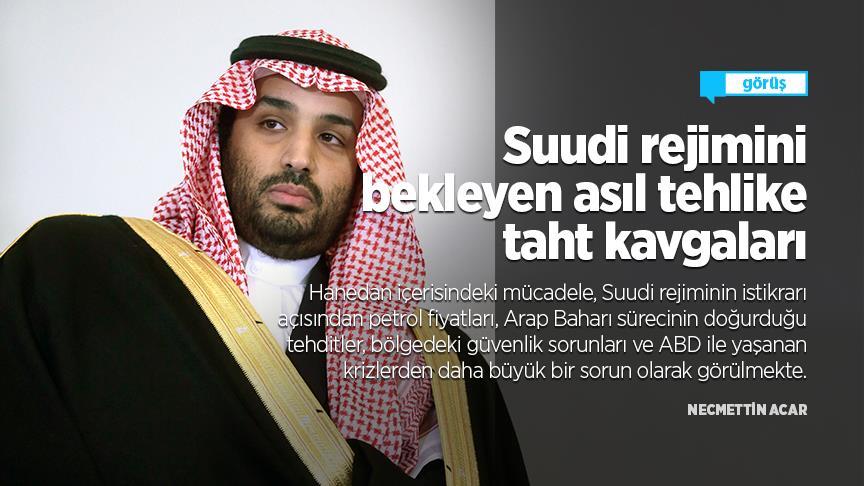 Suudi rejimini bekleyen asıl tehlike taht kavgaları