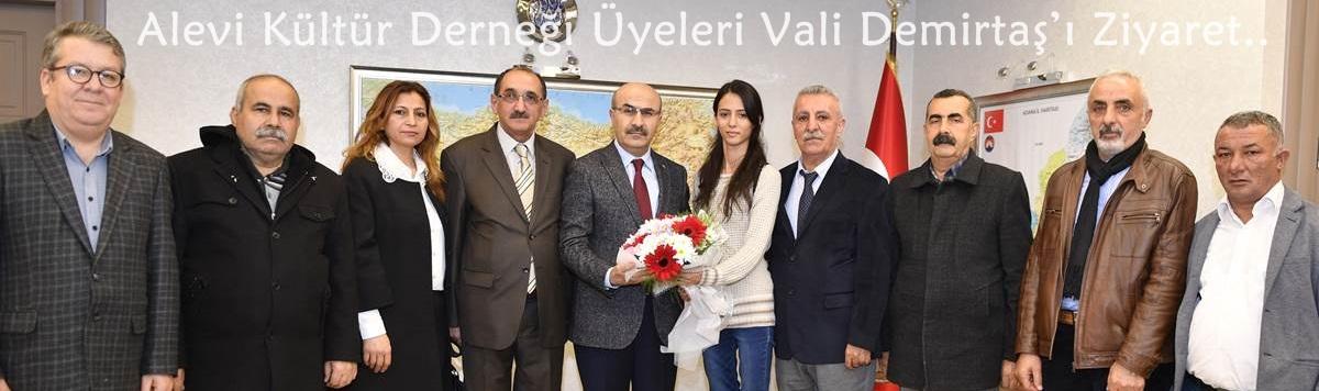 Alevi Kültür Derneği Üyeleri Vali Mahmut Demirtaş'ı Ziyaret Etti