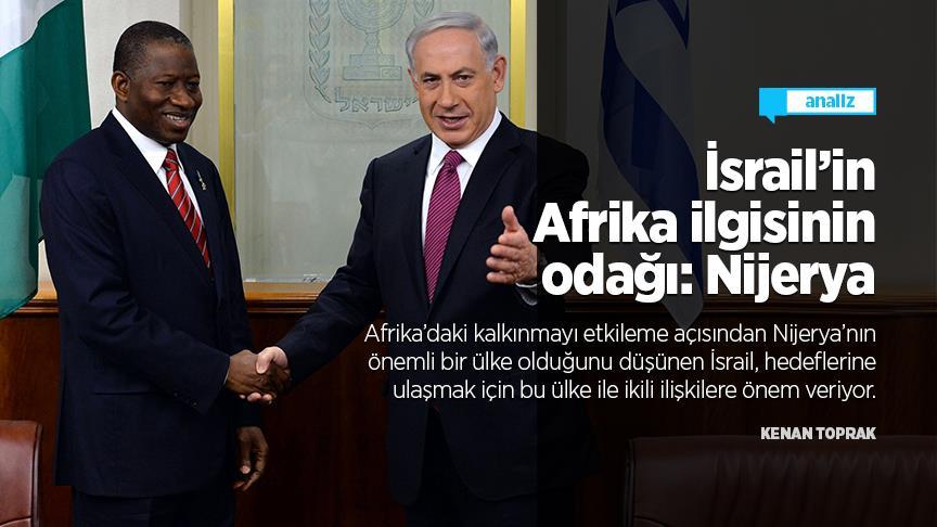 İsrail'in Afrika ilgisinin odağı: Nijerya