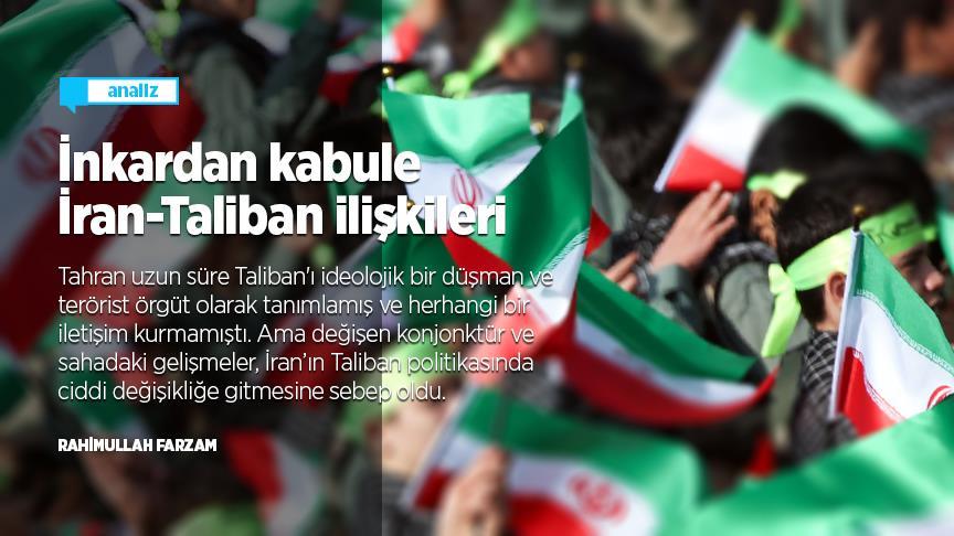 İnkardan kabule İran-Taliban ilişkileri