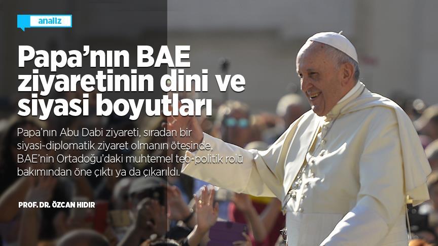 Papa'nın BAE ziyaretinin dini ve siyasi boyutları