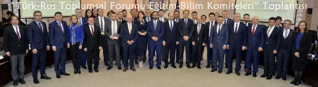 """""""Türk-Rus Toplumsal Forumu Eğitim-Bilim Komiteleri"""" Toplantısı"""