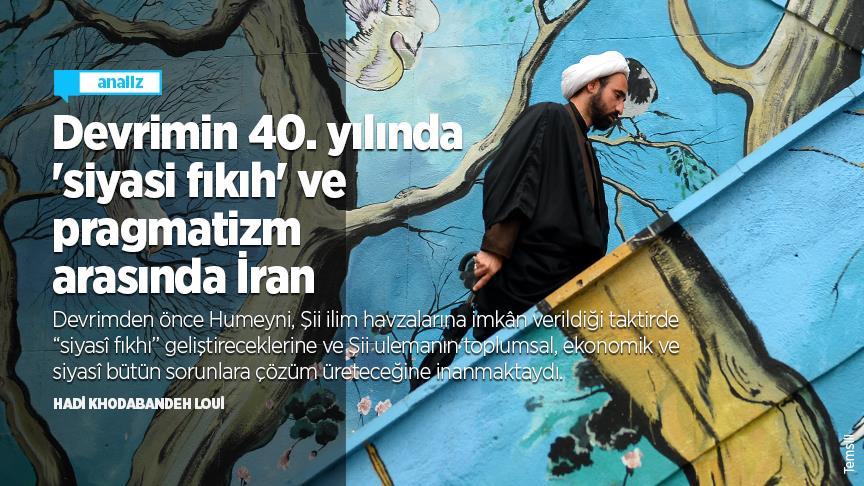 Devrimin 40. yılında 'siyasi fıkıh' ve pragmatizm arasında İran