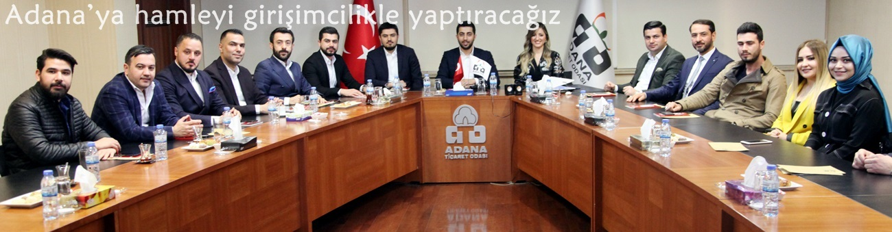 Adana'ya hamleyi girişimcilikle yaptıracağız