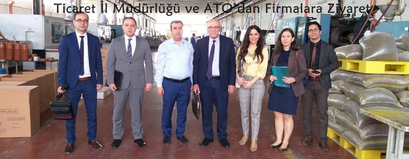 Ticaret İl Müdürlüğü ve ATO'dan Firmalara Ziyaret