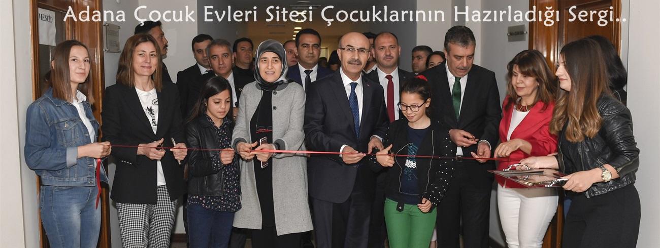 Adana Çocuk Evleri Sitesi Çocuklarının Hazırladığı Serginin Açılışı..