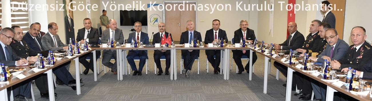 Düzensiz Göçe Yönelik Koordinasyon Kurulu Toplantısı..