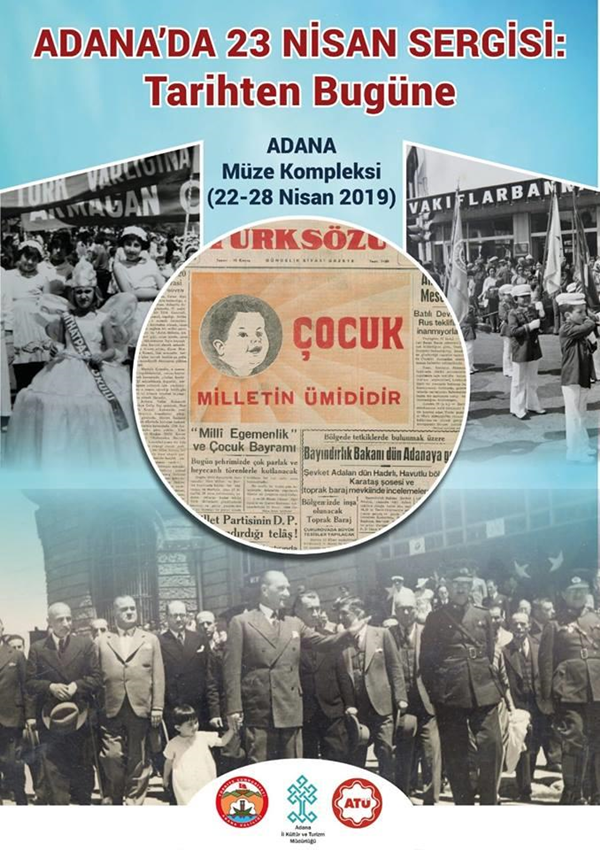 Adana Müzesinde, 'Tarihten Bugüne Adana'da 23 Nisan Sergisi' Açıldı