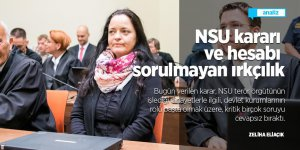 NSU kararı ve hesabı sorulmayan ırkçılık