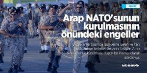 Arap NATO'sunun kurulmasının önündeki engeller