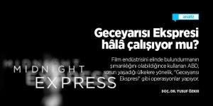 Geceyarısı Ekspresi hâlâ çalışıyor mu?