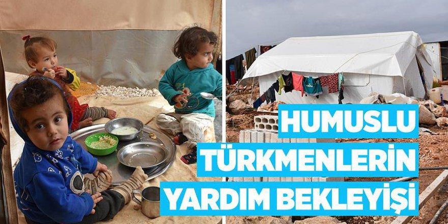 Humuslu Türkmenlerin yardım bekleyişi
