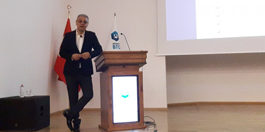 Adana BTÜ'de Ali Haydar Bozkurt'un Fark Yaratan Liderlik Adlı Sunumu..